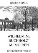 Wilhelmine Buchholz' Memoiren