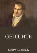 Ludwig Tieck - Gedichte