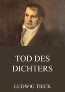 Ludwig Tieck - Tod des Dichters