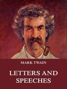 Mark Twain's Letters & Speeches