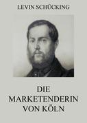 Die Marketenderin von Köln