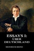Essays I: Über Deutschland