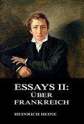 Essays II: Über Frankreich