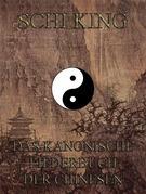 Schi-king - Das kanonische Liederbuch der Chinesen