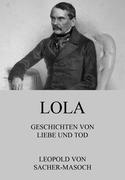 Lola - Geschichten von Liebe und Tod