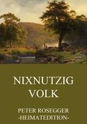 Nixnutzig Volk
