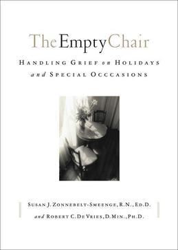 Empty Chair, The: Handling Grief on Holidays and Special Occasions