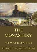 Sir Walter Scott - The Monastery