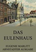 Eugenie Marlitt - Das Eulenhaus