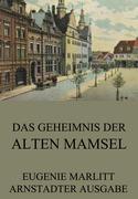 Eugenie Marlitt - Das Geheimnis der alten Mamsell