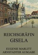Eugenie Marlitt - Reichsgräfin Gisela