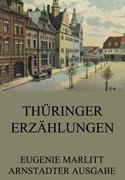 Eugenie Marlitt - Thüringer Erzählungen