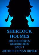 Sherlock Holmes - Die schönsten Geschichten, Band 5