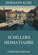 Schillers Heimatjahre
