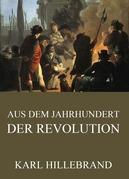 Aus dem Jahrhundert der Revolution