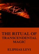 Eliphas Levi - The Ritual of Transcendental Magic