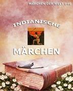 Indianische Märchen