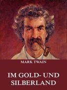 Im Gold- und Silberland