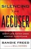 Silencing the Accuser: Eight Lies Satan Uses Against Christians