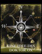 Jules Verne - Eine Idee des Doktor Ox
