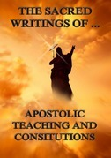 The Sacred Writings of Apostolic Teaching and Constitutions