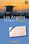 Los Ángeles. Y el sur de California