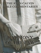 John Calvin's Commentaries On The Harmony Of The Law Vol. 2