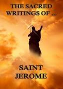 The Sacred Writings of Saint Jerome