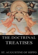 The Doctrinal Treatises Of St. Augustine