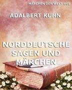 Norddeutsche Sagen und Märchen