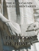 John Calvin's Commentaries On The Book Of Hosea