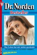 Dr. Norden Bestseller 59 - Arztroman