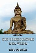 Die Geheimnislehre des Veda