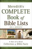 Meredith's Complete Book of Bible Lists: A One-of-a-Kind Collection of Bible Facts