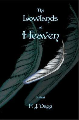 The Lowlands of Heaven