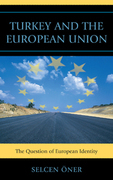 Turkey and the European Union: The Question of European Identity