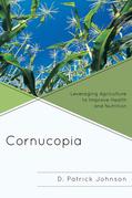 Cornucopia: Understanding Health Through Understanding Agriculture