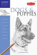 "Dogs and Puppies: Discover your ""inner artist"" as you explore the basic theories and techniques of pencil drawing"