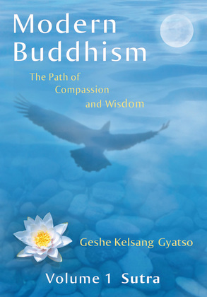 Modern Buddhism: The Path of Compassion and Wisdom - Volume 1 Sutra
