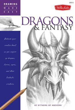 Drawing Made Easy: Dragons & Fantasy