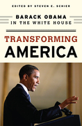 Transforming America: Barack Obama in the White House