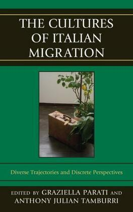 The Cultures of Italian Migration: Diverse Trajectories and Discrete Perspectives