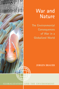War and Nature: The Environmental Consequences of War in a Globalized World