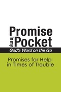 Promise In My Pocket, God's Word on the Go: Promises for Help in Times of Trouble