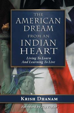 The American Dream: From an Indian Heart