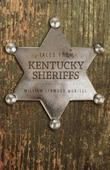 Tales from Kentucky Sheriffs