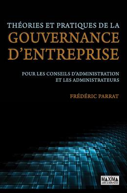 Théories et pratiques de la gouvernance d'entreprise