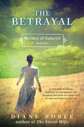 The Betrayal: Brides of Gabriel, Book Two