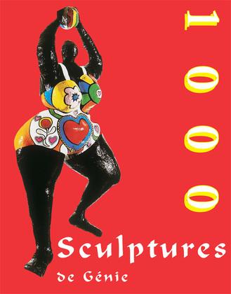 1000 Sculptures de Génie