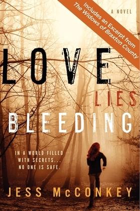 Love Lies Bleeding: A Novel